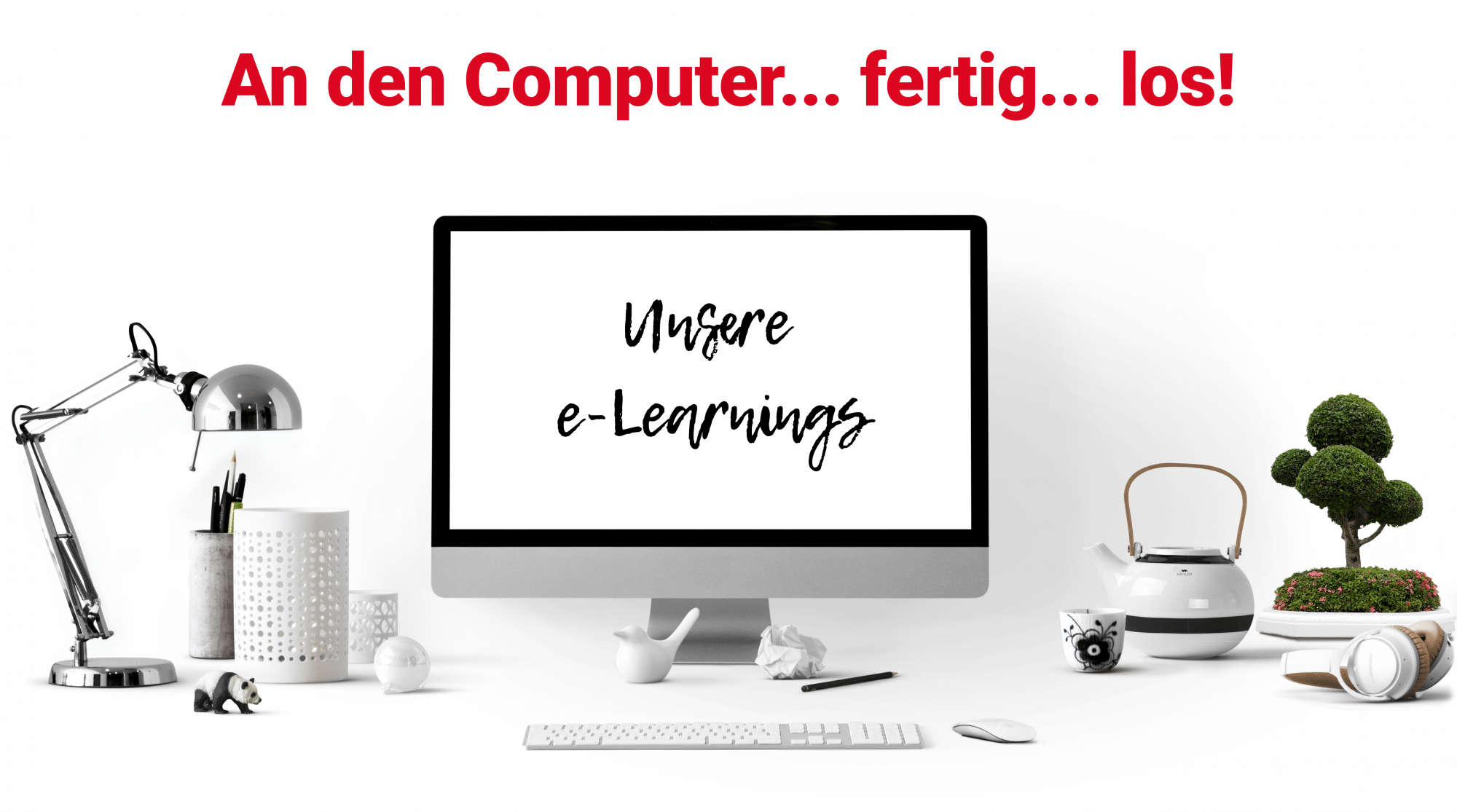 e-Learnings: An den Computer, fertig, los